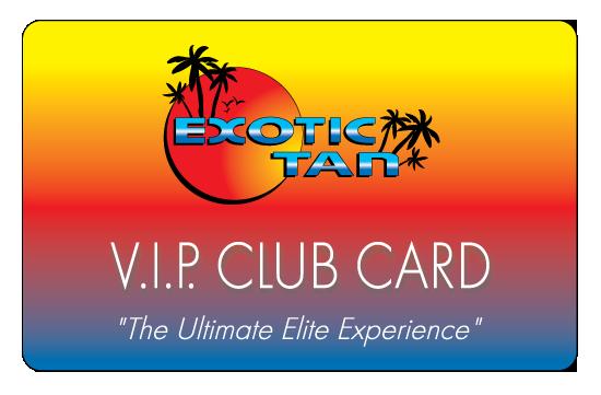 Exotic Tan VIP